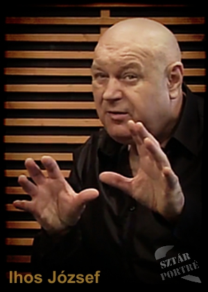 Ihos Jozsef a Sztárportréban
